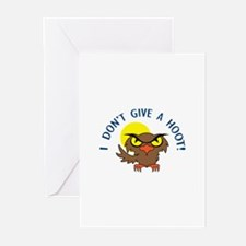 I DONT GIVE A HOOT Greeting Cards