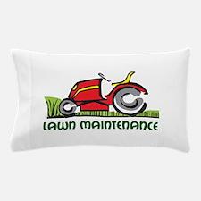 LAWN MAINTENANCE Pillow Case