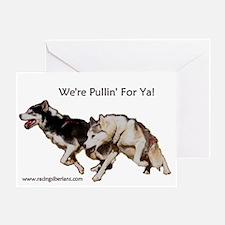 We're Pullin' For Ya! Greeting Card