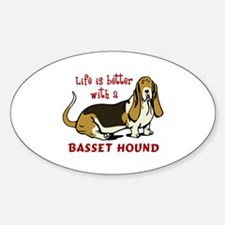 LIFE BETTER WITH BASSET Decal