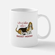 LIFE BETTER WITH BASSET Mugs