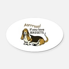 IF YOU LOVE BASSETS Oval Car Magnet