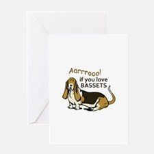 IF YOU LOVE BASSETS Greeting Cards