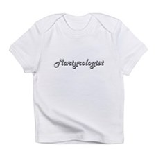 Martyrologist Classic Job Design Infant T-Shirt