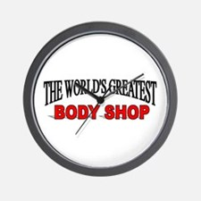 """The World's Greatest Body Shop"" Wall Clock"