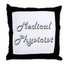 Medical Physicist Classic Job Design Throw Pillow