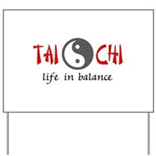 TAI CHI LIFE IN BALANCE Yard Sign