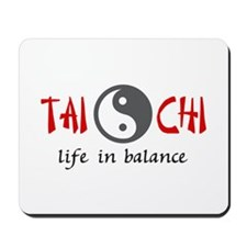 TAI CHI LIFE IN BALANCE Mousepad