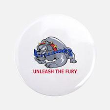 "UNLEASH THE FURY 3.5"" Button"