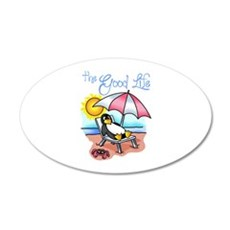 THE GOOD LIFE Wall Decal