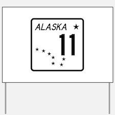 Route 11, Alaska Yard Sign
