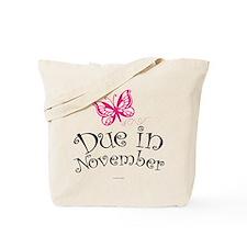Due in November Maternity Tote Bag