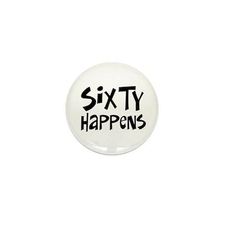 60th birthday happens Mini Button