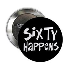60th birthday happens Button