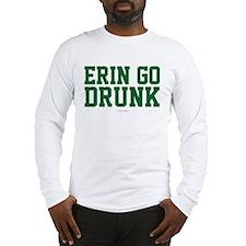 Erin Go Drunk Long Sleeve T-Shirt