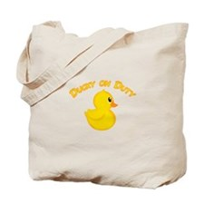 Ducky On Duty Tote Bag