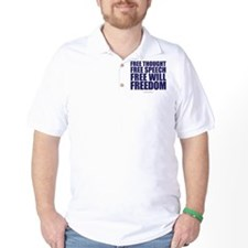 Thought, Speech,Will,Freedom T-Shirt