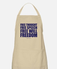 Thought, Speech,Will,Freedom Apron
