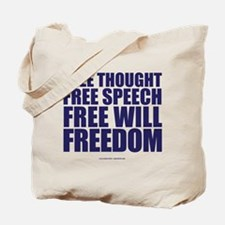 Thought, Speech,Will,Freedom Tote Bag