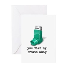 You Take My Breath Away Greeting Cards