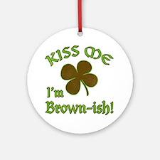 St. Patrick's Day - Kiss Me I'm Bro Round Ornament