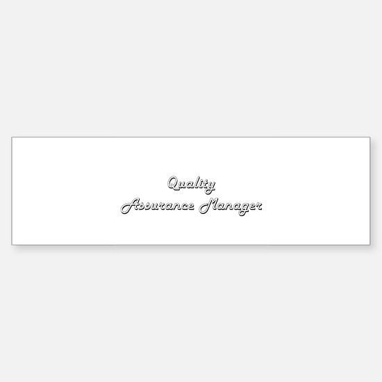 Quality Assurance Manager Classic J Bumper Bumper Bumper Sticker