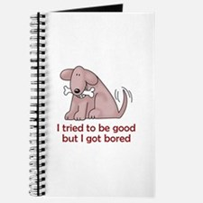 I TRIED TO BE GOOD Journal