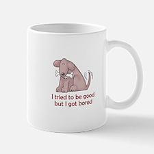 I TRIED TO BE GOOD Mugs