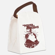 The Power Science Compels You! -  Canvas Lunch Bag