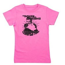 The Power Science Compels You! - Gray Girl's Tee