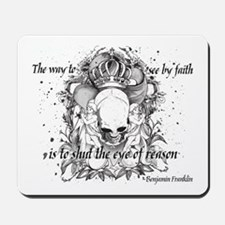 The Way to See by Faith Mousepad