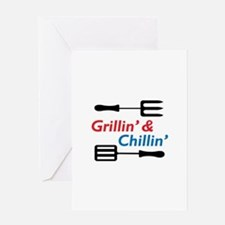 GRILLIN AND CHILLIN Greeting Cards