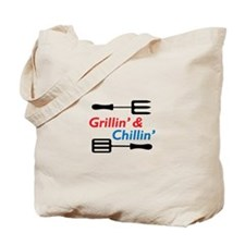 GRILLIN AND CHILLIN Tote Bag