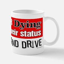 Hang Up And Drive Mug Mugs