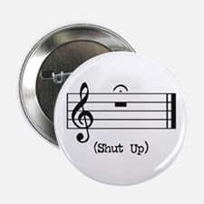 """Shut Up (in musical notation) 2.25"""" Button (10 pac"""