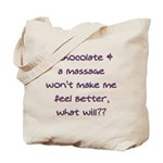 Chocolate & A Massage Tote Bag