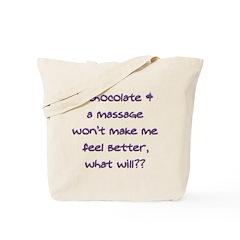 Chocolate & A Massage Tote Bag