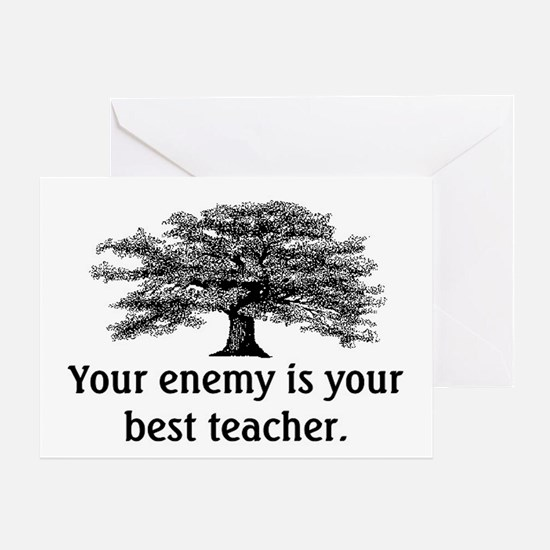 ENEMY IS YOUR TEACHER Greeting Card