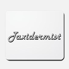 Taxidermist Classic Job Design Mousepad