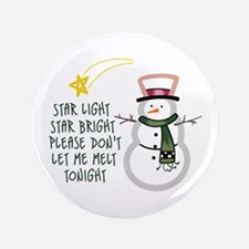 "DONT LET ME MELT APPLIQUE 3.5"" Button"