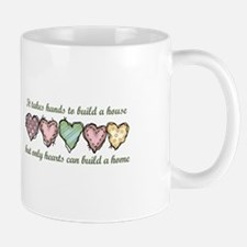 ONLY HEARTS CAN BUILD A Mugs