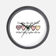 FRIENDSHIPS ARE LIKE QUILTS Wall Clock