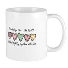 FRIENDSHIPS ARE LIKE QUILTS Mugs