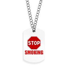 Stop Smoking Dog Tags