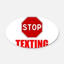 Stop Texting Oval Car Magnet