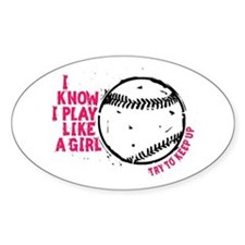 Play Softball Like a Girl Decal