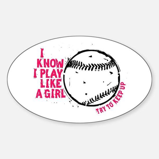 Play Softball Like a Girl Decal