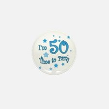 I'm 50 time to party Mini Button (10 pack)