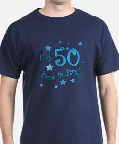 I'm 50 time to party T-Shirt