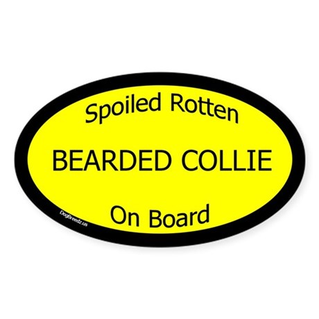 Spoiled Bearded Collie On Board Oval Sticker